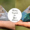 Healing Crystals for Your Bedroom